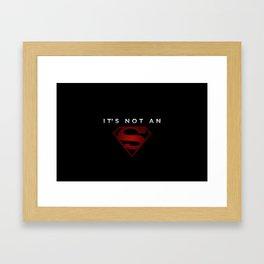 It's not an 's' Framed Art Print