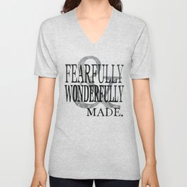 Fearfully and Wonderfully Made Unisex V-Neck