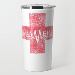 Paramedic Saving Lives Everyday EMT EMS Distressed Travel Mug
