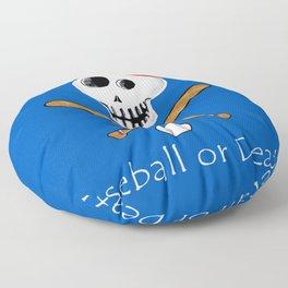 Baseball or Death! Floor Pillow