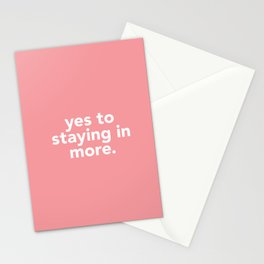 yes to life, yes to love Stationery Cards