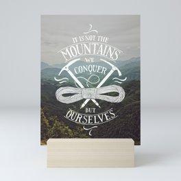 Hiking motivational quote Mini Art Print