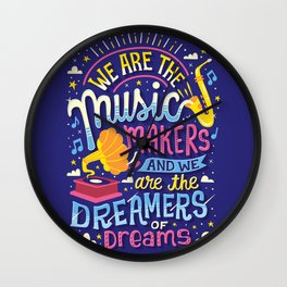 Music Makers and Dreamers Wall Clock