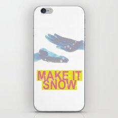 make it snow iPhone & iPod Skin