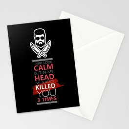 I May Look Calm But In My Head I've Already Killed You 3 Times Stationery Cards