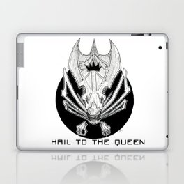 Hail to the Queen Laptop & iPad Skin