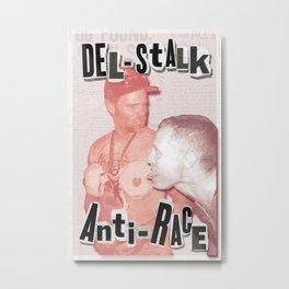 Misfit Psycles Presents: Del-Stalk Anti-Race 2013 Metal Print