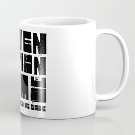 Seven Nation Army White Stripes Badass Song Lyrics Music Quote Coffee Mug