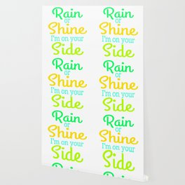 """A Shining Tee For A Wonderful You Saying """"Rain Or Shine I'm On Your Side"""" T-shirt Design Wallpaper"""