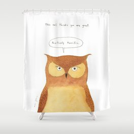 This owl thinks you're great Shower Curtain