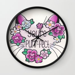 you're purrrfect  Wall Clock