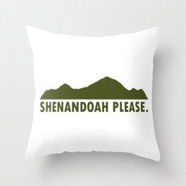 Shenandoah Please Throw Pillow