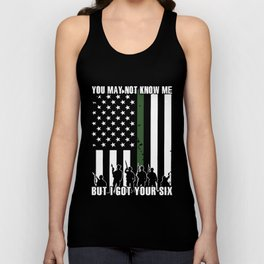 you may not know me but I got your six merica t-shirts Unisex Tank Top