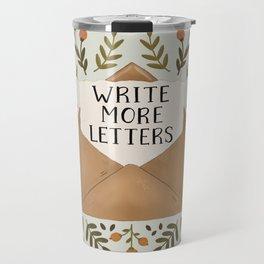 Write More Letters Travel Mug