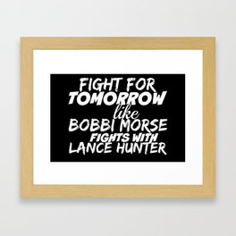 Fight For Tomorrow Like Bobbi Morse Fights with Lance Hunter - AoS Framed Art Print