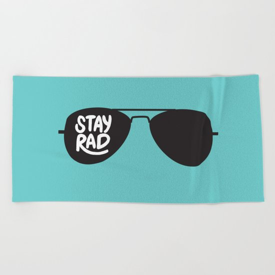 Stay Rad Beach Towel
