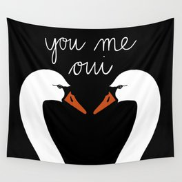 You Me Oui Wall Tapestry