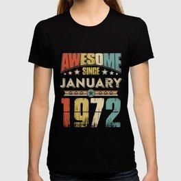 Awesome Since January 1972 T-Shirt T-shirt