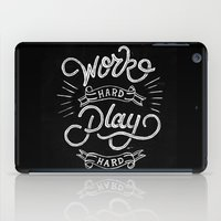 work hard iPad Cases featuring Work Hard Play Hard by Delano Limoen