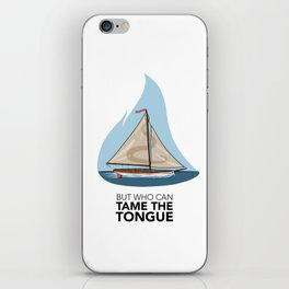 Tame the Tongue (no printed signature) iPhone Skin