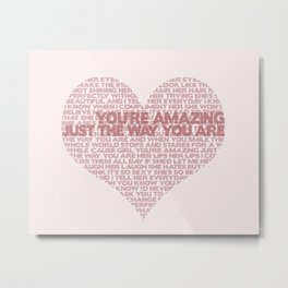 """""""Just The Way You Are"""" Bruno Mars Word Cloud Metal Print"""
