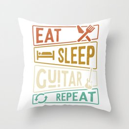 Eat Sleep Guitar Repeat Guitarist Throw Pillow