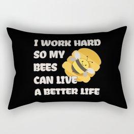 I Work Hard For My Bees Rectangular Pillow
