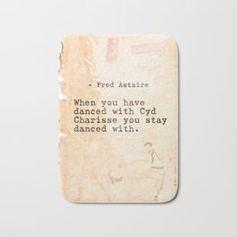 Fred Astaire quote Bath Mat