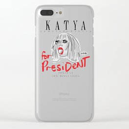 Katya Zamolodchikova For President! Clear iPhone Case
