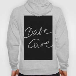 Babe Cave - Black and White Hoody