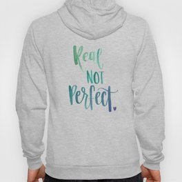 Real Not Perfect Hoody
