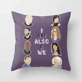i am also a we Throw Pillow