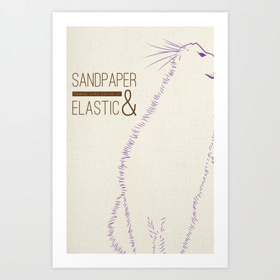 Sandpaper & Elastic  Art Print