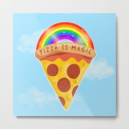 Pizza Is Magic Metal Print