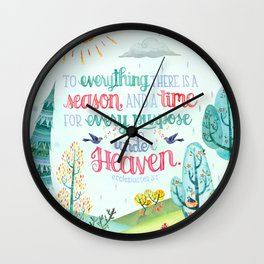 To Everything There is a Season, and a Time for Every Purpose Under Heaven Ecclesiastes 3:1 Lettered Wall Clock
