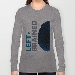 Left*Brained Long Sleeve T-shirt