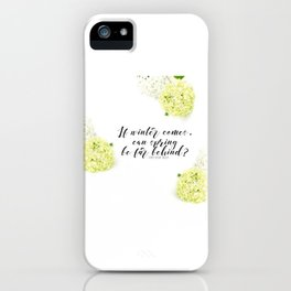 Hope for Spring in the Winter iPhone Case