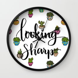 Looking Sharp Quote Wall Clock