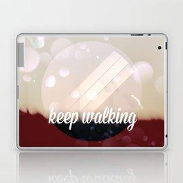 Keep walking Laptop & iPad Skin