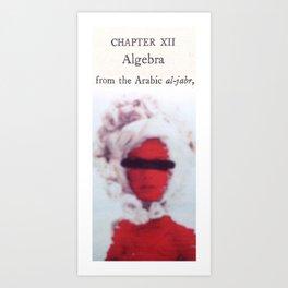 Algebra from the Arabic al-jabr Art Print