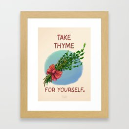 Take Thyme for yourself Framed Art Print