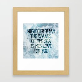 Mightier Than the Waves Framed Art Print