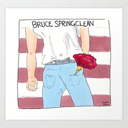 BRUCE SPRINGCLEAN Art Print