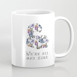 Alice floral designs - Cheshire cat all mad here Coffee Mug