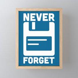 Never Forget Floppy Disk Framed Mini Art Print