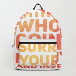 Surround Yourself Quote Orange & Red Backpack