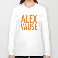 alex vause Long Sleeve T-shirts featuring Alex Vause (2) by Zharaoh