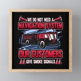 Funny Fire Department Firefighter Sat Nav Gift Framed Mini Art Print
