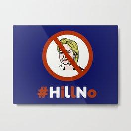 #HillNo Metal Print