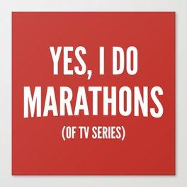 Yes, I Do Marathons Canvas Print